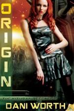 Origin - Dani Worth