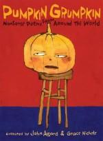 Pumpkin Grumpkin. by Grace Nichols and John Agard - Grace Nichols