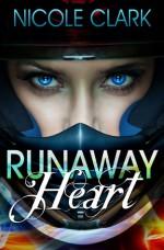 Runaway Heart - Nicole Clark