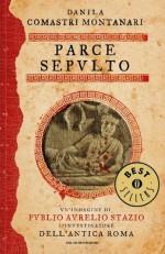 Parce sepulto (Oscar bestsellers) (Italian Edition) - Danila Comastri Montanari