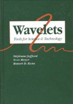 Wavelets: Tools for Science & Technology - Stephane Jaffard, Yves Meyer, Robert D. Ryan
