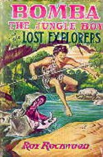 Bomba the Jungle Boy and the Lost Explorers or, A Wonderful Revelation - Roy Rockwood