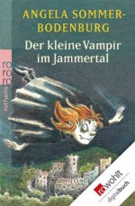 Der kleine Vampir im Jammertal (German Edition) - Angela Sommer-Bodenburg