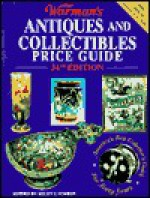 Warman's Antiques and Collectibles Price Guide - Ellen T. Schroy
