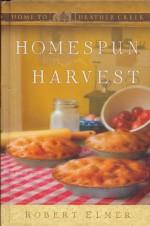 Homespun Harvest - Robert Elmer