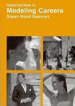 Opportunities in Modeling Careers - Susan Wood Gearhart