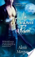 In Darkness Reborn - Alexis Morgan