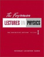 The Feynman Lectures on Physics Vol 1 - Richard P. Feynman, Robert B. Leighton, Matthew L. Sands