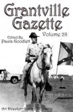 Grantville Gazette, Volume 28 - Eric Flint, Paula Goodlett, Garrett W. Vance