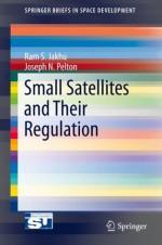 Small Satellites and Their Regulation (SpringerBriefs in Space Development) - Ram S. Jakhu, Joseph N. Pelton
