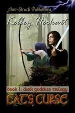 Cat's Curse (Dark Goddess Trilogy, Book 1) - Kelley Heckart