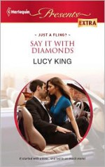 Say It with Diamonds - Lucy King