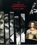 Subsequent Performances - Jonathan Miller