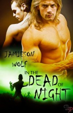 In the Dead of Night - Jamieson Wolf