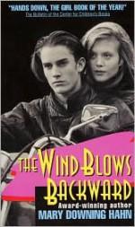 The Wind Blows Backward - Mary Downing Hahn