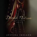 Dread Nation - Justina Ireland, Bahni Turpin