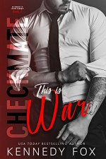 Checkmate: This is War - Kennedy Fox