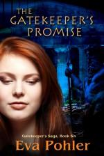 The Gatekeeper's Promise - Eva Pohler