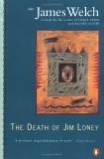 The Death of Jim Loney - James Welch