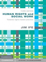Human Rights and Social Work - Jim Ife