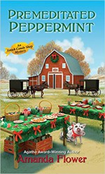 Premeditated Peppermint (An Amish Candy Shop Mystery) - Amanda Flower
