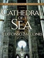 La Catedral Del Mar - Ildefonso Falcones
