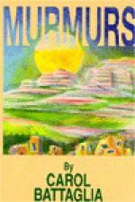 Murmurs - Carol Battaglia, Thomas Taylor, Carolyn Zagury