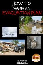 How to Make an Evacuation Plan (Prepping and Survival Series Book 14) - M. Usman, John Davidson, Mendon Cottage Books