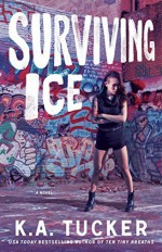 Surviving Ice (The Burying Water Series) Paperback - October 13, 2015 - K.A. Tucker