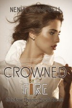 Crowned by Fire - Nenia Campbell