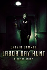 Labor Day Hunt - Calvin Demmer