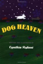 Dog Heaven - Cynthia Rylant