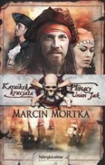 Karaibska Krucjata. Płonący Union Jack (Karaibska krucjata #1) - Marcin Mortka