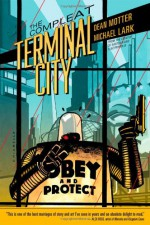 The Compleat Terminal City - Michael Lark, Dean Motter, Dave Marshall