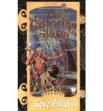 The Gathering Storm - Kate Elliott