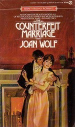 The Counterfeit Marriage - Joan Wolf
