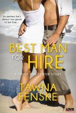 Best Man for Hire - Tawna Fenske