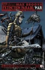 Extinction Parade War #3 - Max Brooks, Raulo Caceres