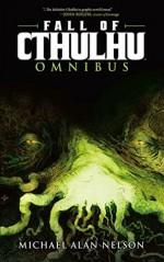 Fall of Cthulhu Omnibus Vol.1 - Mark Dos Santos, Mateus Santolouco, Greg Scott, Michael Alan Nelson