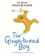 The Gingerbread Boy (All Join in Story Play Edition) - Vivian French