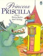 Princess Priscilla - Stacey Apeitos, Beth Norling