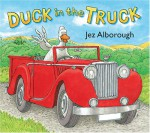 Duck in the Truck - Jez Alborough, Jez Alborough
