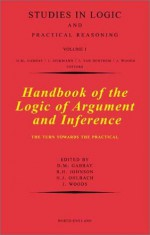Handbook of the Logic of Argument and Inference: The Turn Towards the Practical - Dov M. Gabbay, R.H. Johnson, H.J. Ohlbach, R.J. Johnson, John Hayden Woods