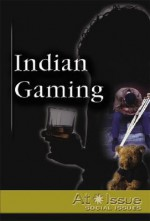 Indian Gaming - Stuart A. Kallen