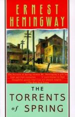The Torrents of Spring - Ernest Hemingway