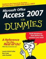 Access 2007 For Dummies - Laurie Ulrich Fuller, Ken Cook, John Kaufeld