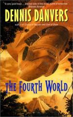 The Fourth World - Dennis Danvers