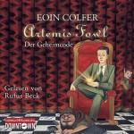 Artemis Fowl - Der Geheimcode: 5 CDs (Ein Artemis-Fowl-Roman, Band 3) - Eoin Colfer, Rufus Beck, Claudia Feldmann