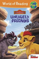 World of Reading: The Lion Guard Unlikely Friends: Pre-Level 1 - Disney Book Group, Disney Storybook Art Team