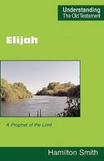 Elijah - Hamilton Smith